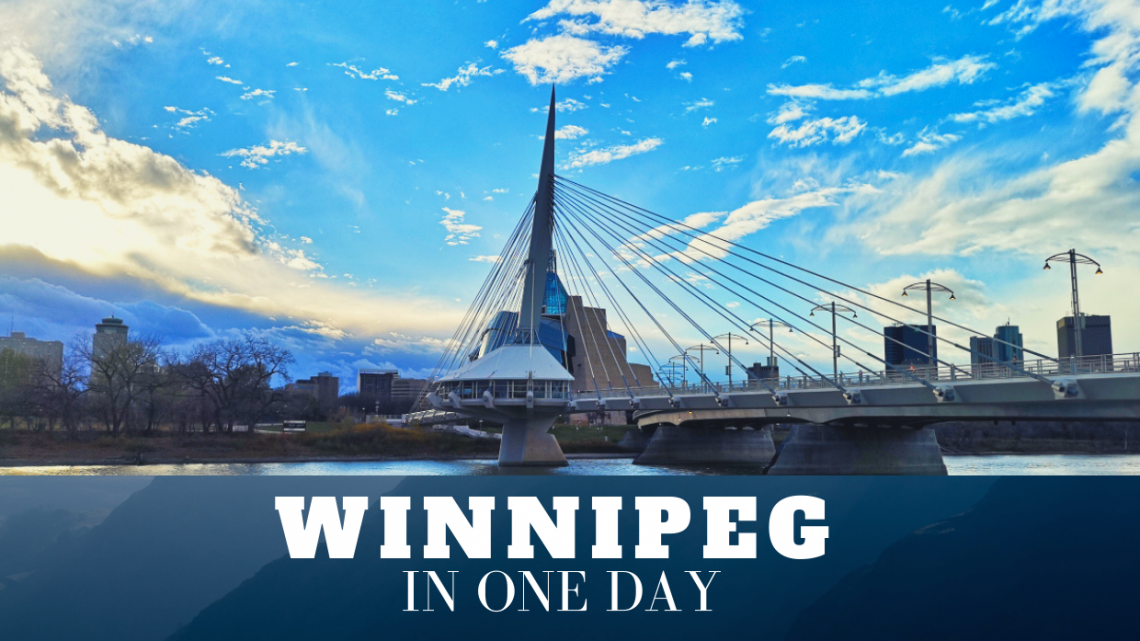 Winnipeg in one day – itinerary