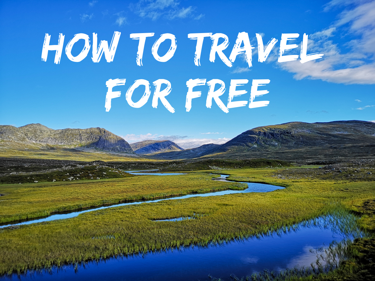 How to travel for free – or really cheap!